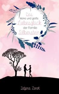 Das kleine und große Liebesglück der Familie Silberstein - Librerie.coop