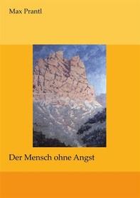 Der Mensch ohne Angst - Librerie.coop