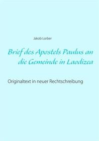 Brief des Apostels Paulus an die Gemeinde in Laodizea - Librerie.coop