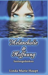 Melancholie & Hoffnung - Librerie.coop