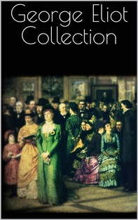 George Eliot Collection - Librerie.coop