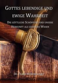 Gottes lebendige und ewige Wahrheit - Librerie.coop