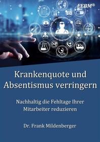 Krankenquote und Absentismus verringern - Librerie.coop