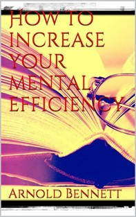How to Increase your Mental Efficiency - Librerie.coop