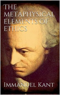 The Metaphysical Elements of Ethics - Librerie.coop