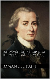 Fundamental Principles of the Metaphysic of Morals - Librerie.coop