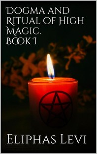 Dogma and Ritual of High Magic. Book I - Librerie.coop