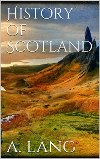History of Scotland - Librerie.coop