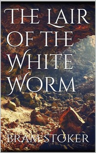 The Lair of the White Worm - Librerie.coop