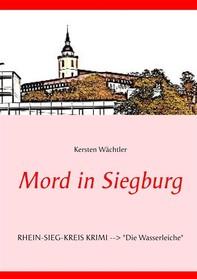 Mord in Siegburg - Librerie.coop