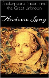 Shakespeare, Bacon, and the Great Unknown - Librerie.coop