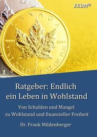 Ratgeber: Endlich ein Leben in Wohlstand - Librerie.coop