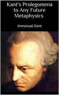 Kant's Prolegomena to Any Future Metaphysics - Librerie.coop