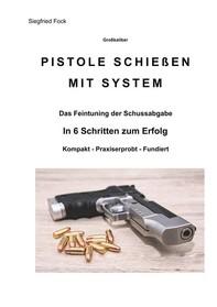 Pistole schießen mit System - Librerie.coop