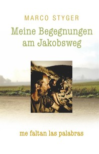 Meine Begegnungen am Jakobsweg - Librerie.coop