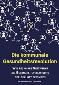 Die kommunale Gesundheitsrevolution - Librerie.coop