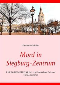 Mord in Siegburg-Zentrum - Librerie.coop
