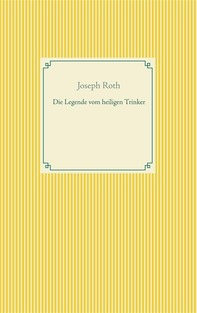 Die Legende vom heiligen Trinker - Librerie.coop
