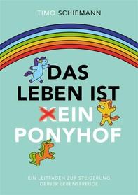 Das Leben ist ein Ponyhof - Librerie.coop
