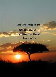 Weiße Hand - Schwarze Hand - Librerie.coop