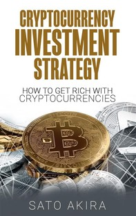 Cryptocurrency Investment Strategy - Librerie.coop