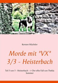 "Morde mit ""VX""   3/3 - Heisterbach - Librerie.coop"