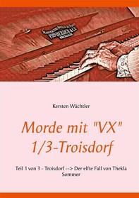 "Morde mit ""VX"" 1/3 - Troisdorf - Librerie.coop"