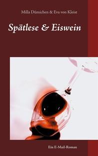 Spätlese & Eiswein - Librerie.coop