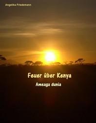 Feuer über Kenya - Librerie.coop
