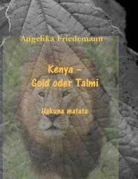 Kenya - Gold oder Talmi - Librerie.coop