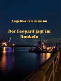 Der Leopard jagt im Dunkeln - Librerie.coop