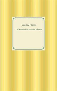 Die Abenteuer des braven Soldaten Schwejck - Librerie.coop