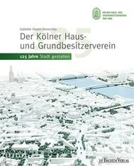 Der Kölner Haus- und Grundbesitzerverein - copertina