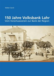 150 Jahre Volksbank Lahr - copertina