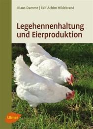 Legehennenhaltung und Eierproduktion - copertina