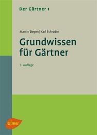 Der Gärtner 1. Grundwissen für Gärtner - copertina