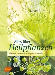Alles über Heilpflanzen - copertina