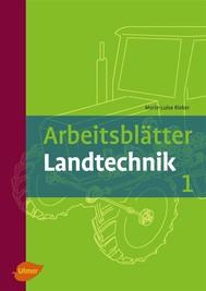 Arbeitsblätter Landtechnik 1 - copertina