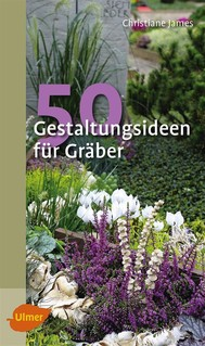 50 Gestaltungsideen für Gräber - copertina