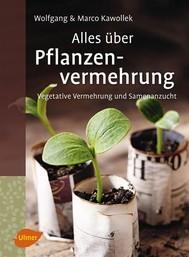 Alles über Pflanzenvermehrung - copertina