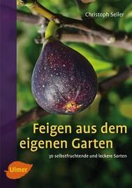 Feigen aus dem eigenen Garten - copertina