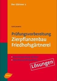 Der Gärtner 2. Zwischenprüfung Gärtner, Abschlußprüfung Werker. Lösungen - copertina