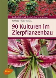 90 Kulturen im Zierpflanzenbau - copertina
