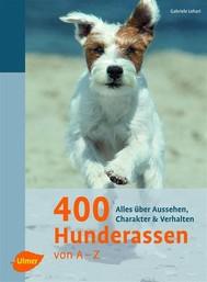 400 Hunderassen von A - Z - copertina