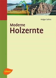 Moderne Holzernte - Librerie.coop