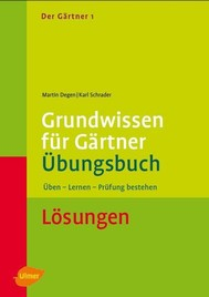 Der Gärtner 1. Grundwissen für Gärtner. Übungsbuch. Lösungen - copertina