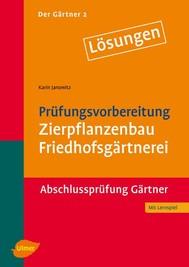 Der Gärtner 2. Abschlussprüfung Gärtner. Lösungen - copertina