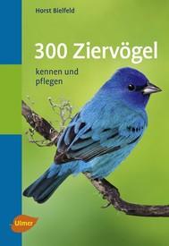 300 Ziervögel - copertina