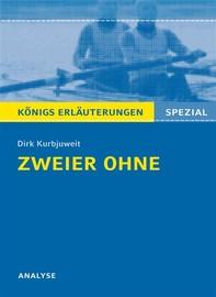 Zweier ohne von Dirk Kurbjuweit. Königs Erläuterungen Spezial. - Librerie.coop