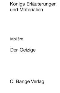 Der Geizige (L'Avare). Textanalyse und Interpretation. - Librerie.coop